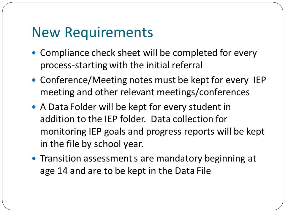 New Requirements Compliance check sheet will be completed for every process-starting with the initial referral.