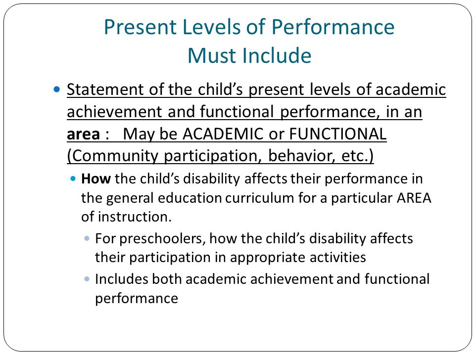 Present Levels of Performance Must Include