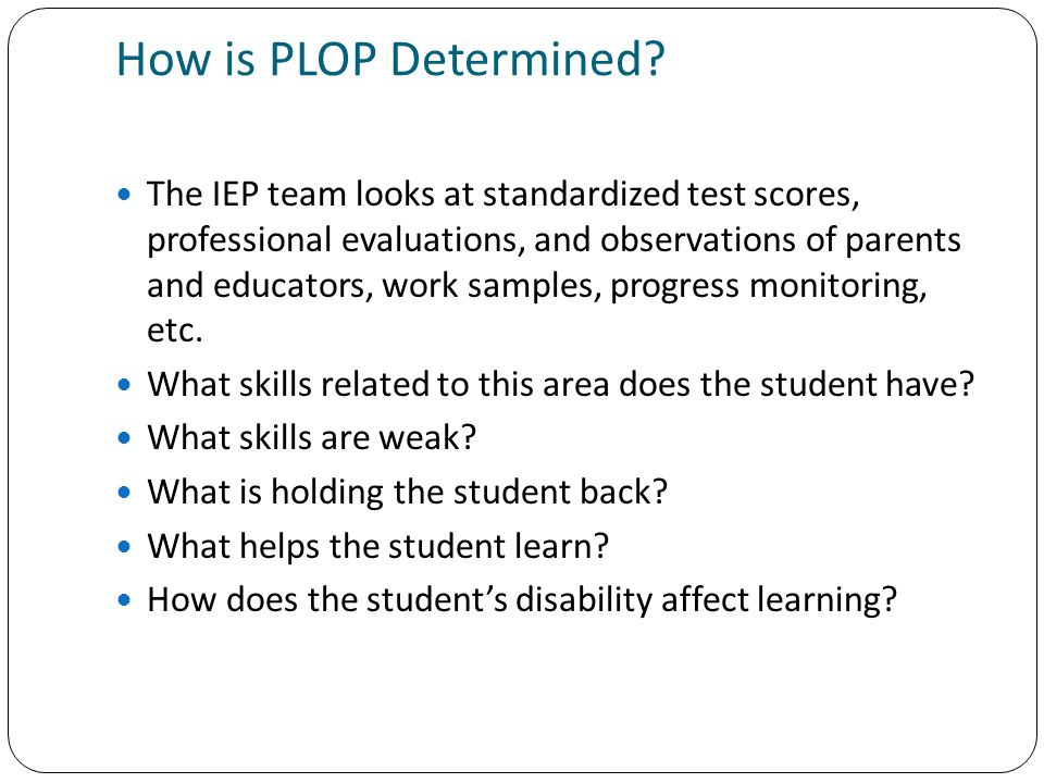 How is PLOP Determined