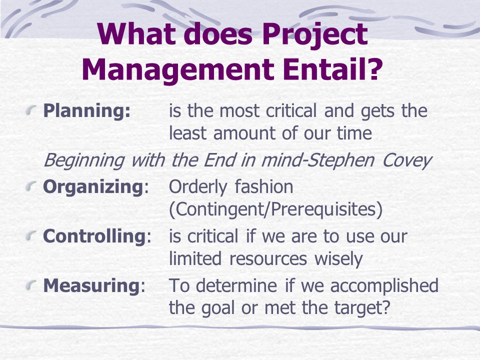 What does Project Management Entail