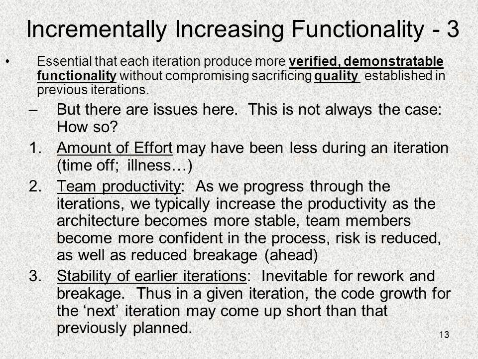 Incrementally Increasing Functionality - 3