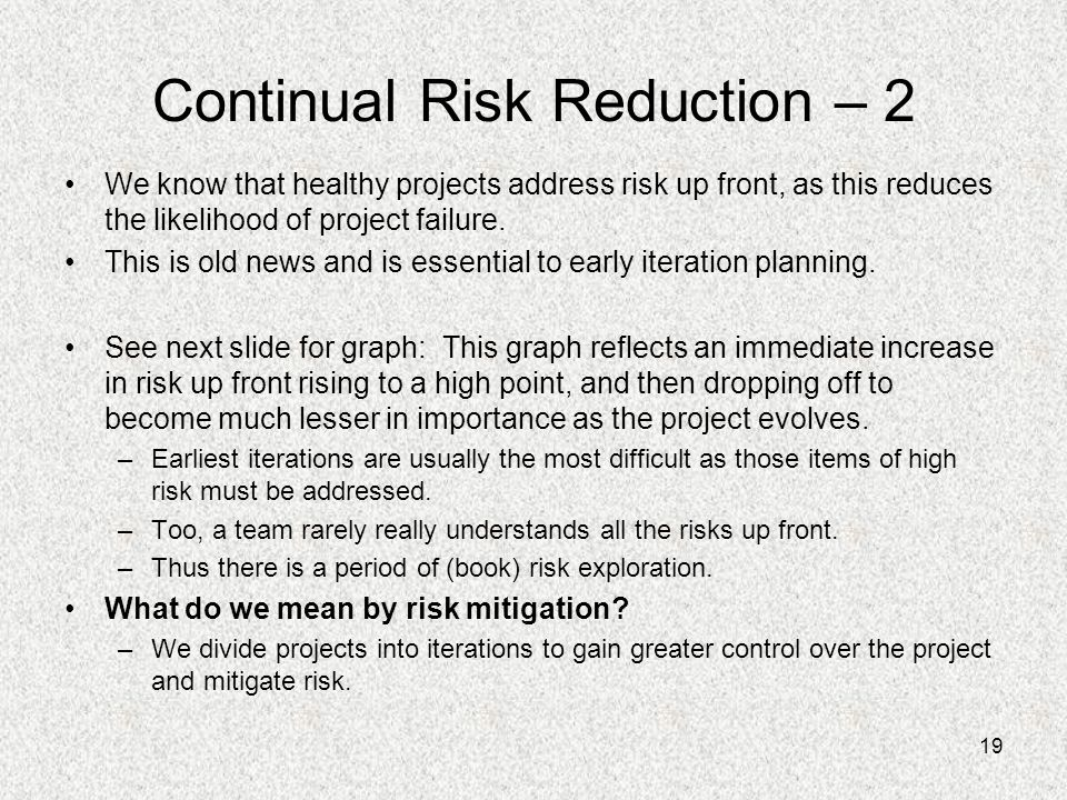 Continual Risk Reduction – 2