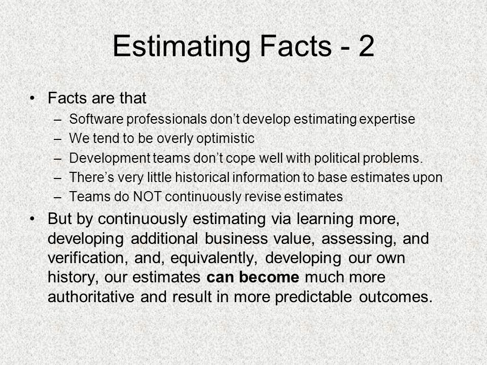 Estimating Facts - 2 Facts are that