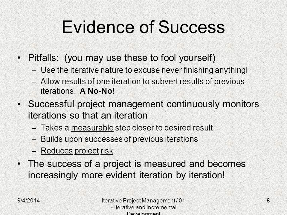 Evidence of Success Pitfalls: (you may use these to fool yourself)