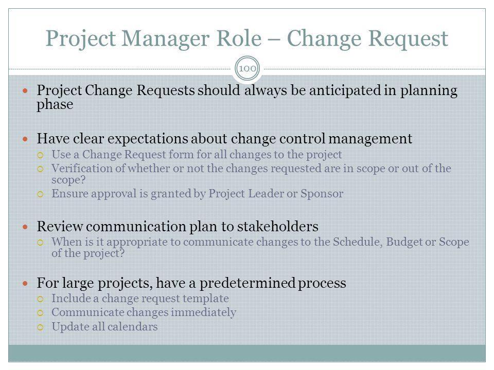 Project Manager Role – Change Request