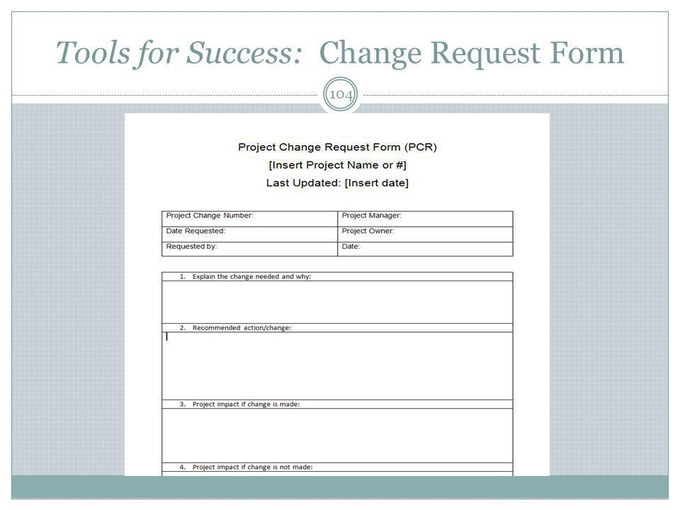 Tools for Success: Change Request Form