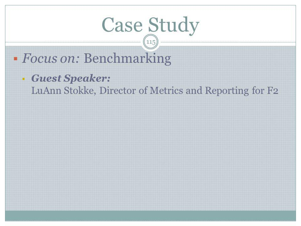 Case Study Focus on: Benchmarking