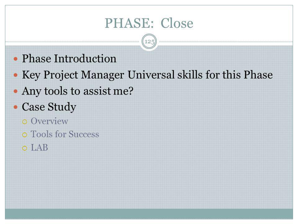 PHASE: Close Phase Introduction