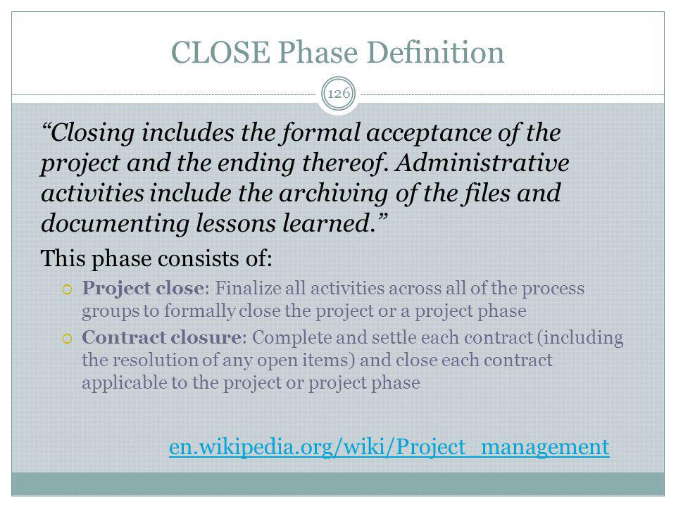CLOSE Phase Definition