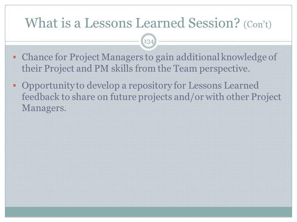 What is a Lessons Learned Session (Con't)