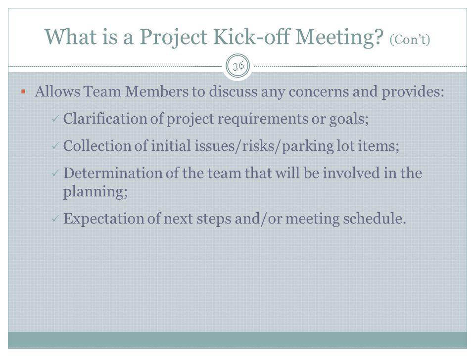 What is a Project Kick-off Meeting (Con't)