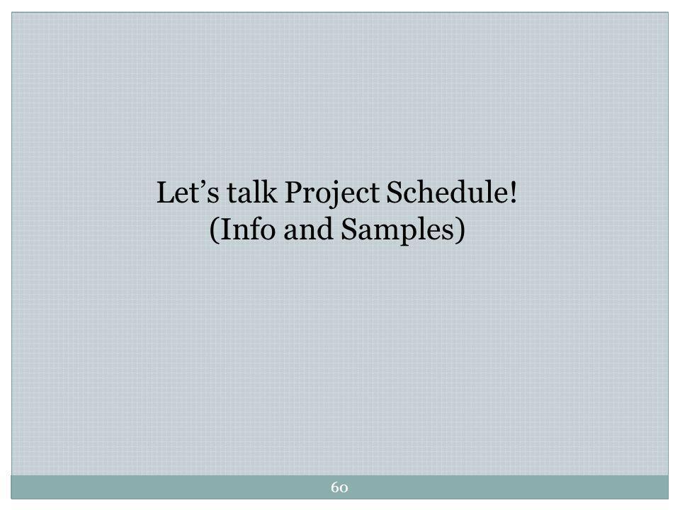 Let's talk Project Schedule!