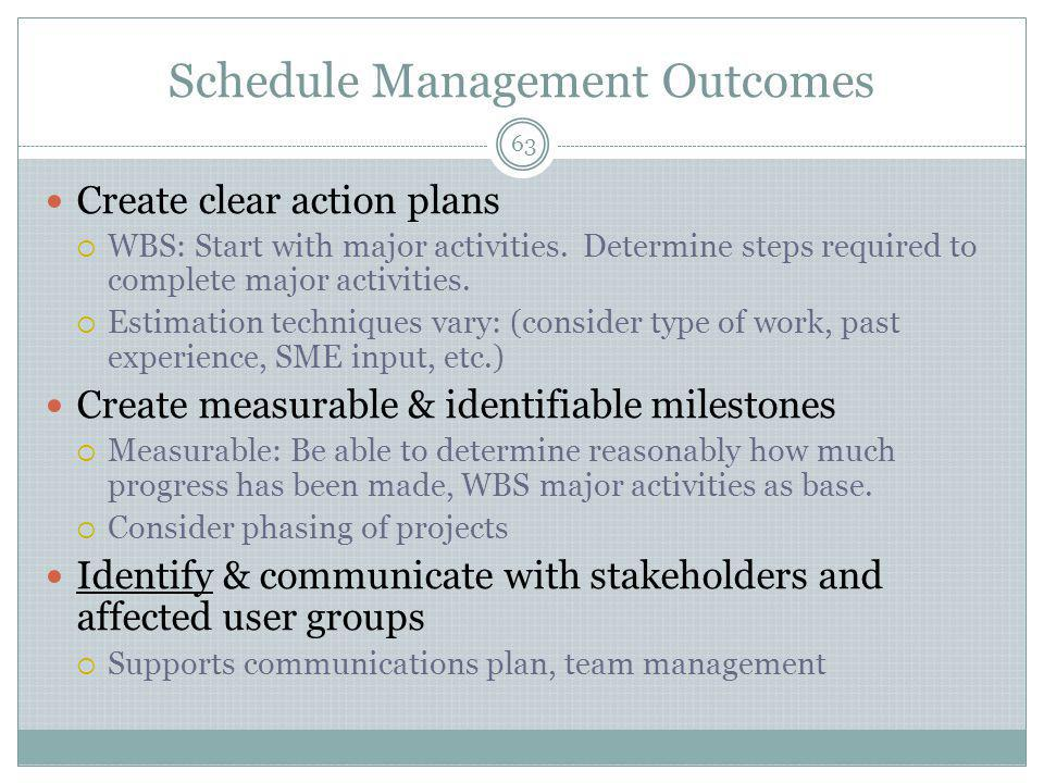 Schedule Management Outcomes