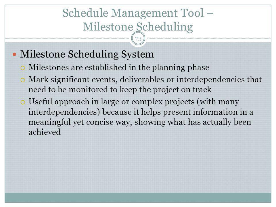 Schedule Management Tool – Milestone Scheduling