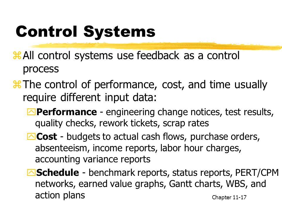 Control Systems All control systems use feedback as a control process