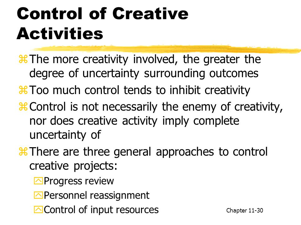 Control of Creative Activities