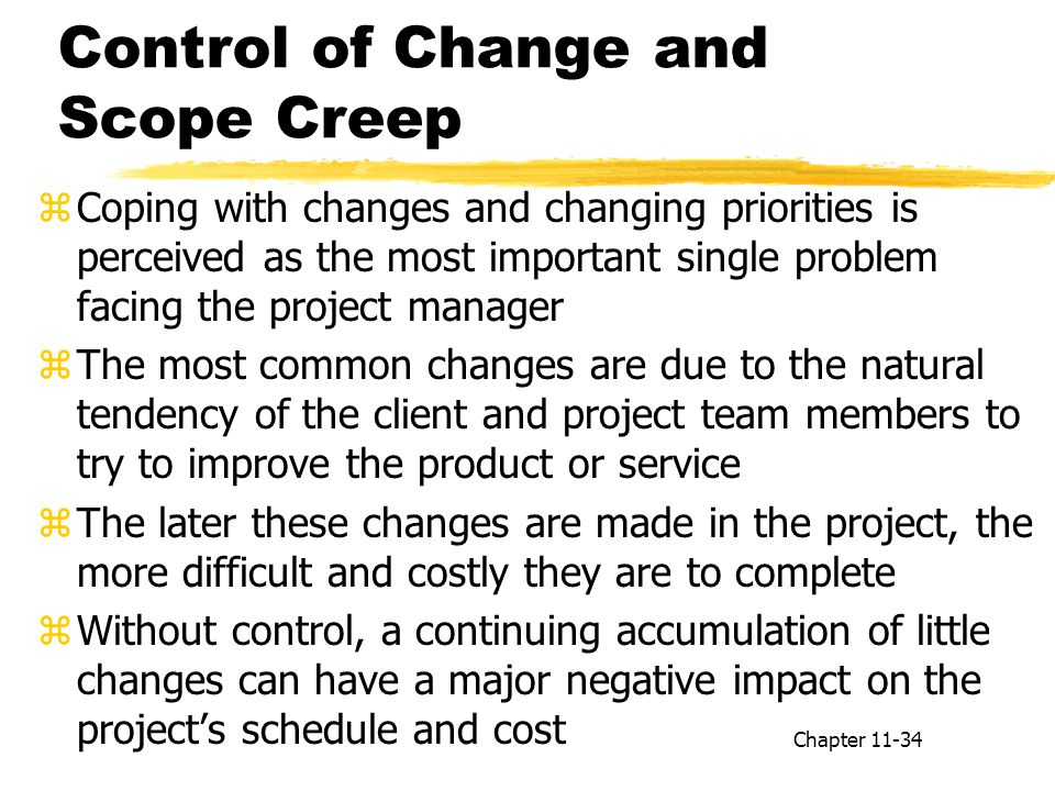 Control of Change and Scope Creep