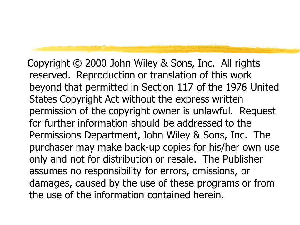 Copyright © 2000 John Wiley & Sons, Inc. All rights reserved