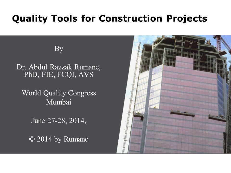 Quality Tools for Construction Projects