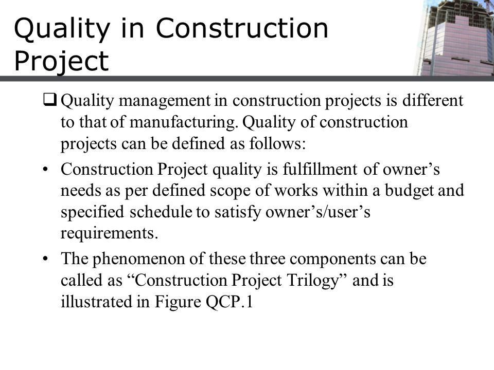 Quality in Construction Project