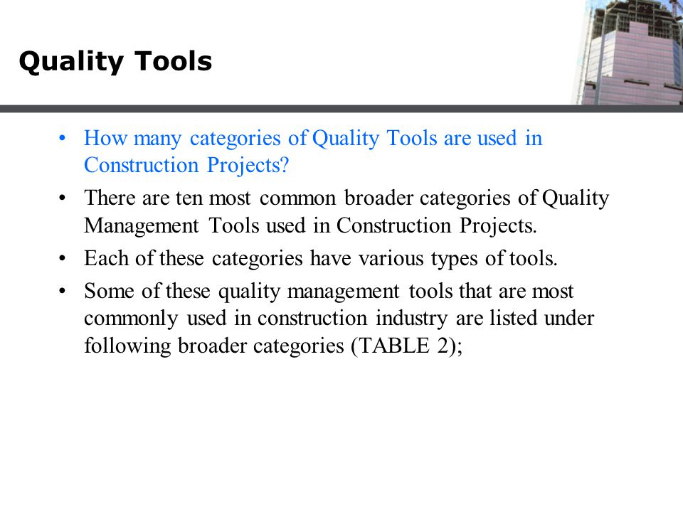 Quality Tools How many categories of Quality Tools are used in Construction Projects