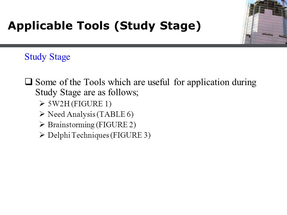 Applicable Tools (Study Stage)