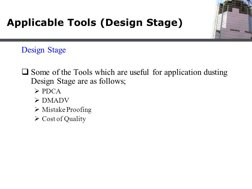 Applicable Tools (Design Stage)