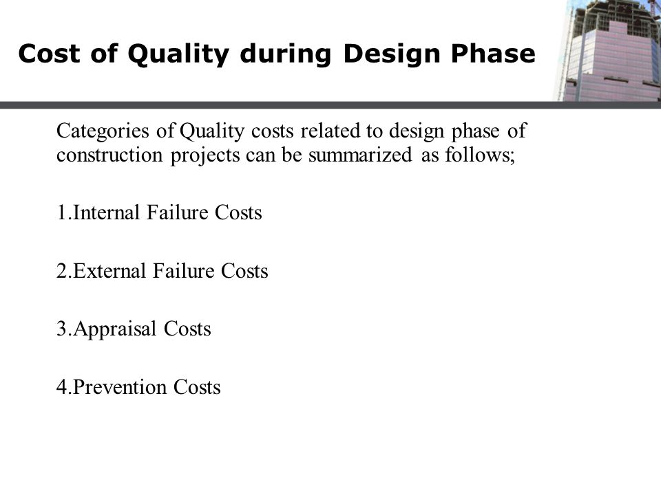 Cost of Quality during Design Phase