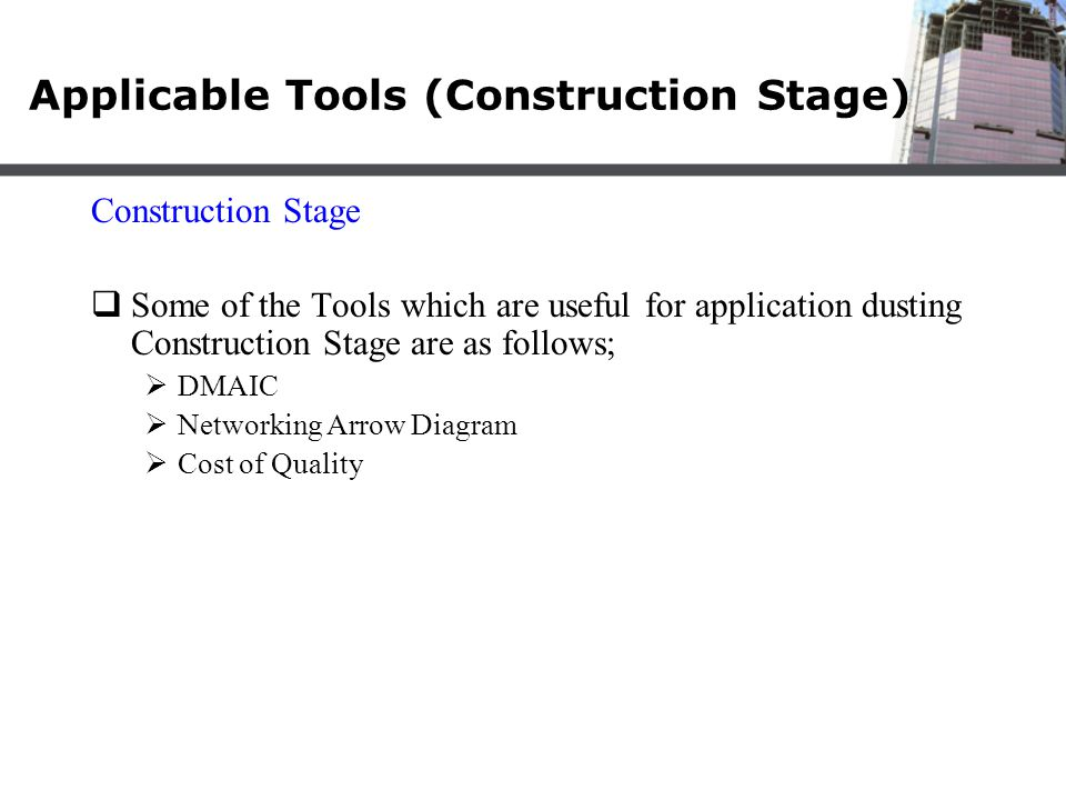 Applicable Tools (Construction Stage)