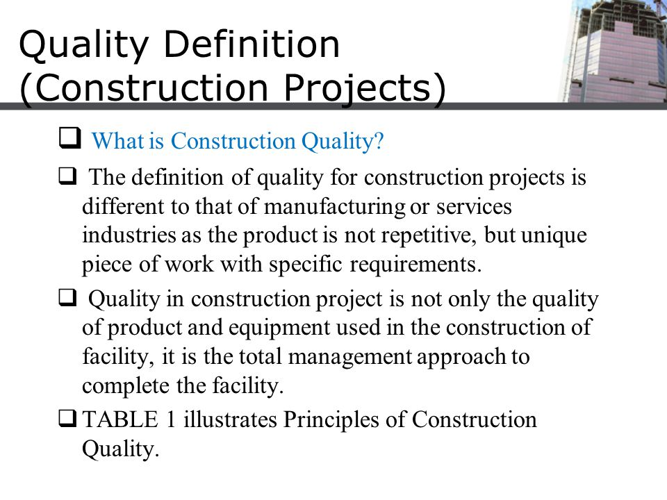 Quality tools for construction projects ppt download for Definition construction