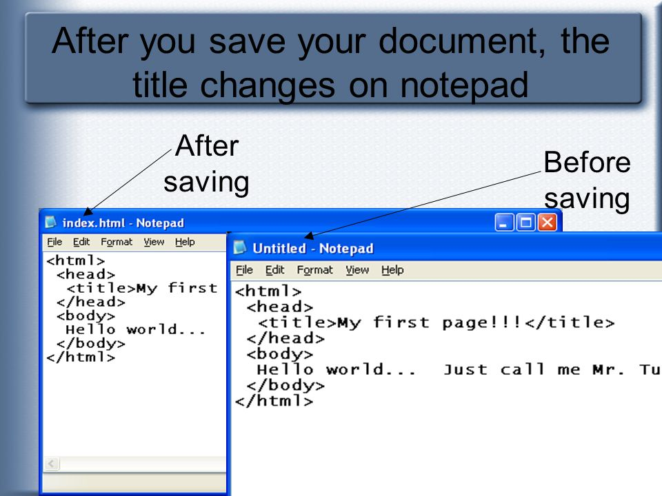 After you save your document, the title changes on notepad