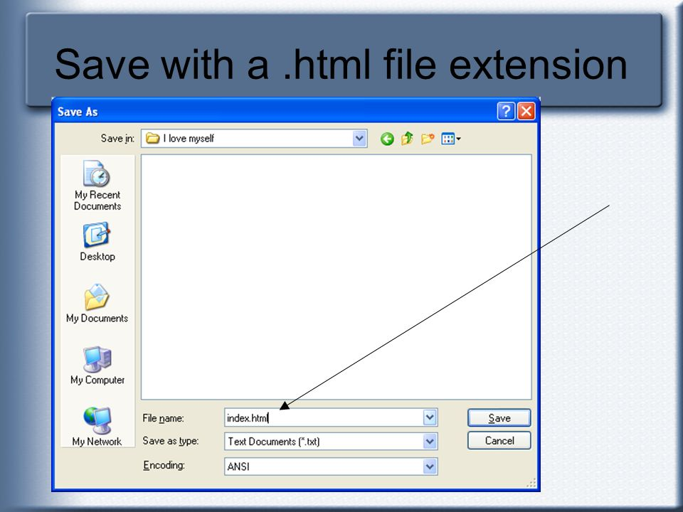 Save with a .html file extension