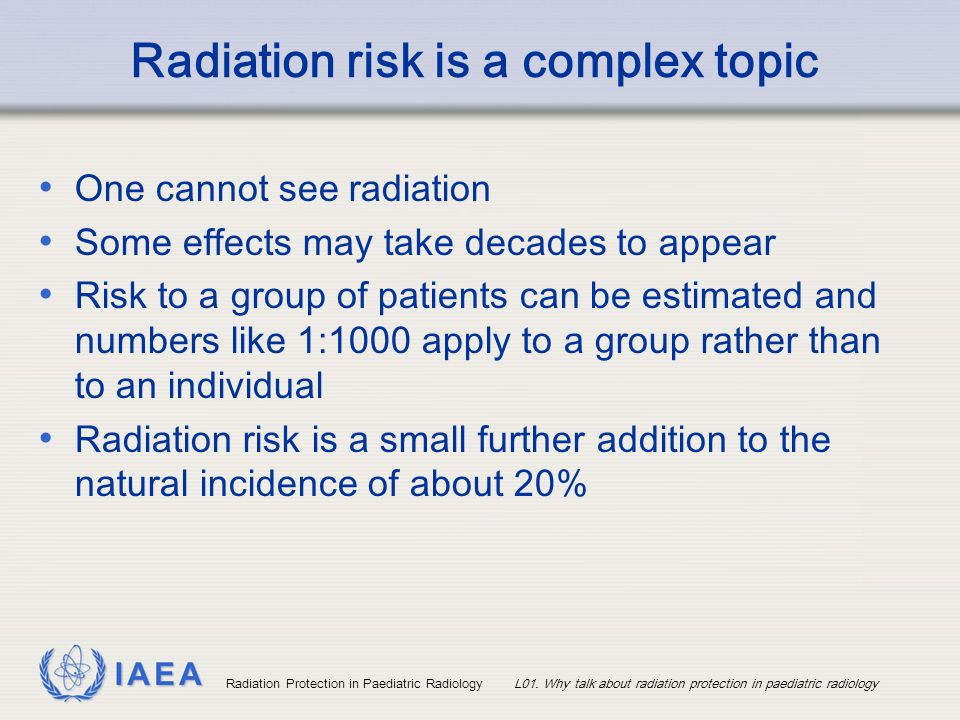 Radiation risk is a complex topic