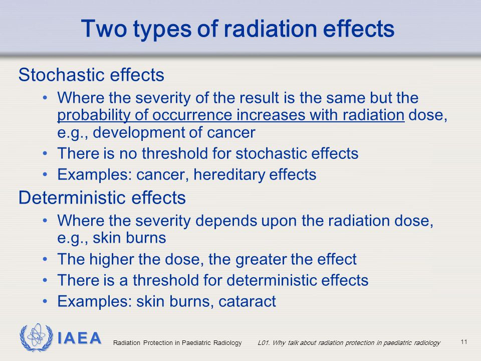 Two types of radiation effects