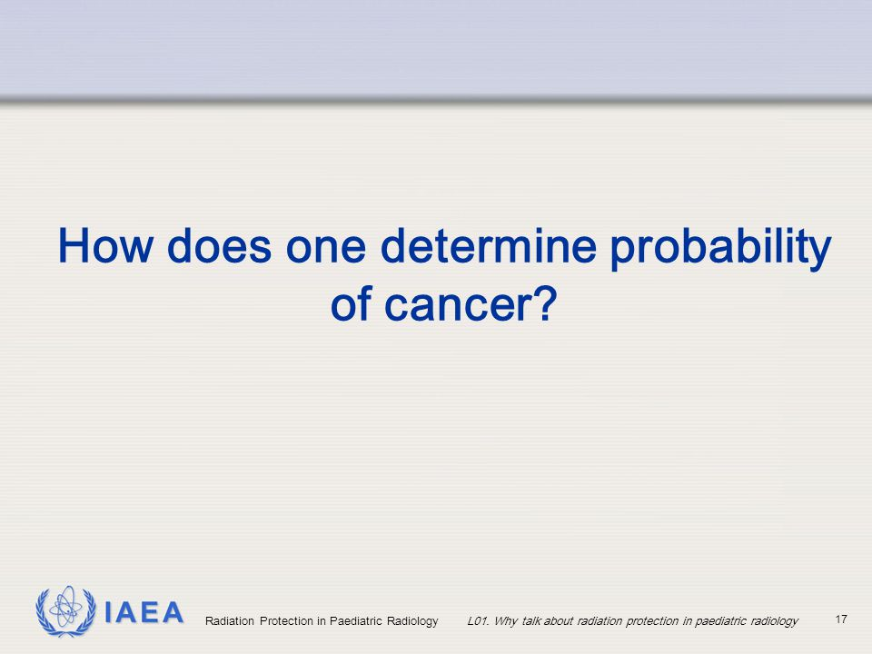 How does one determine probability of cancer