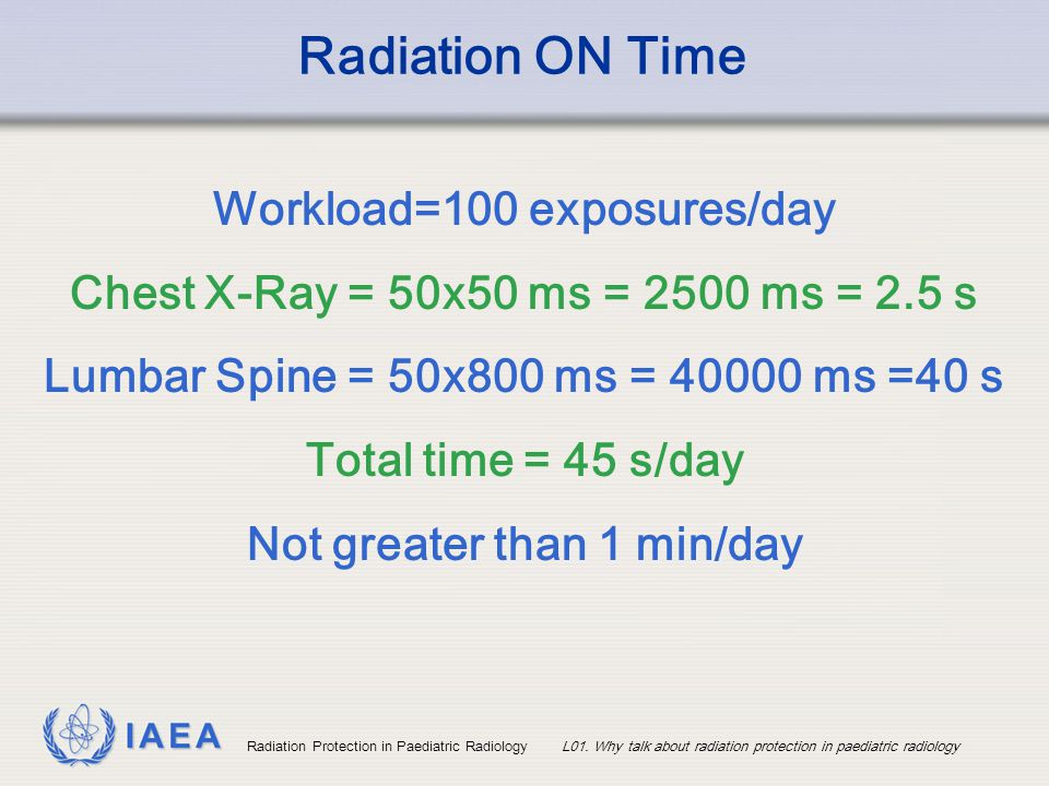 Radiation ON Time Workload=100 exposures/day