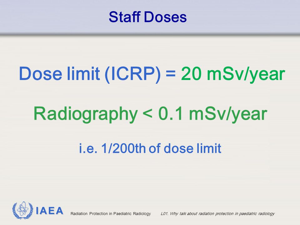 Radiography < 0.1 mSv/year