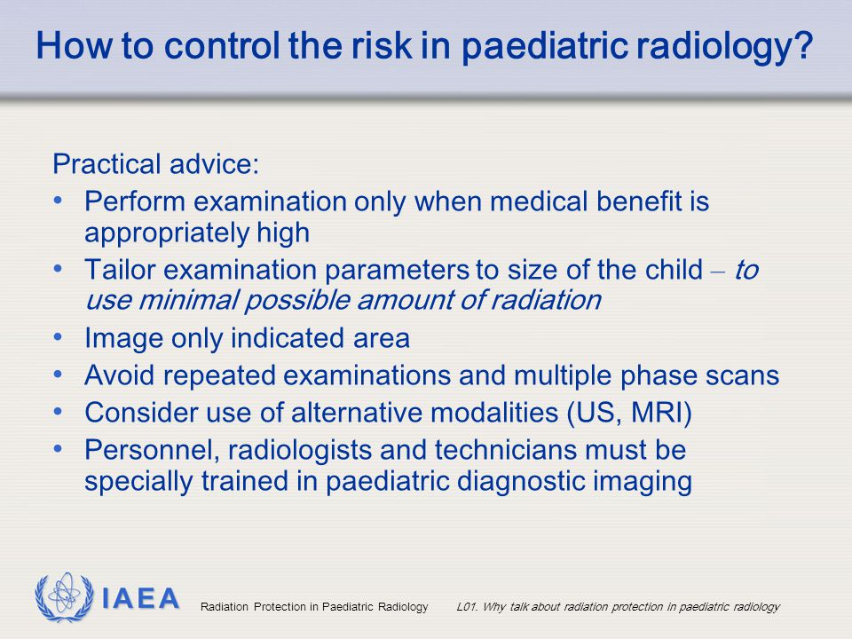 How to control the risk in paediatric radiology