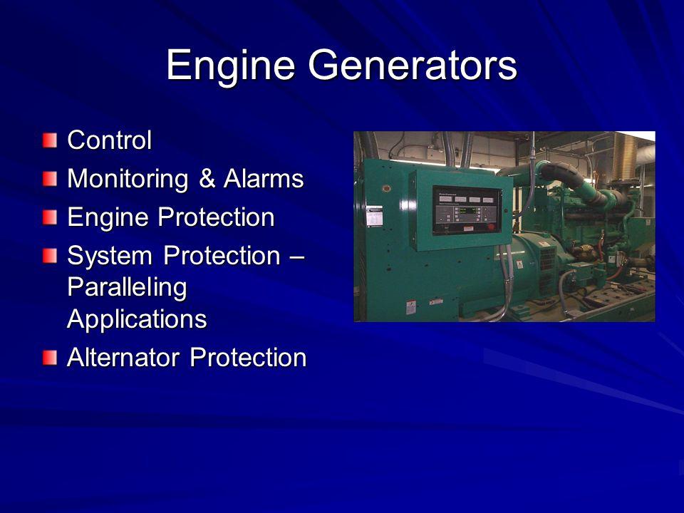 Engine Generators Control Monitoring & Alarms Engine Protection