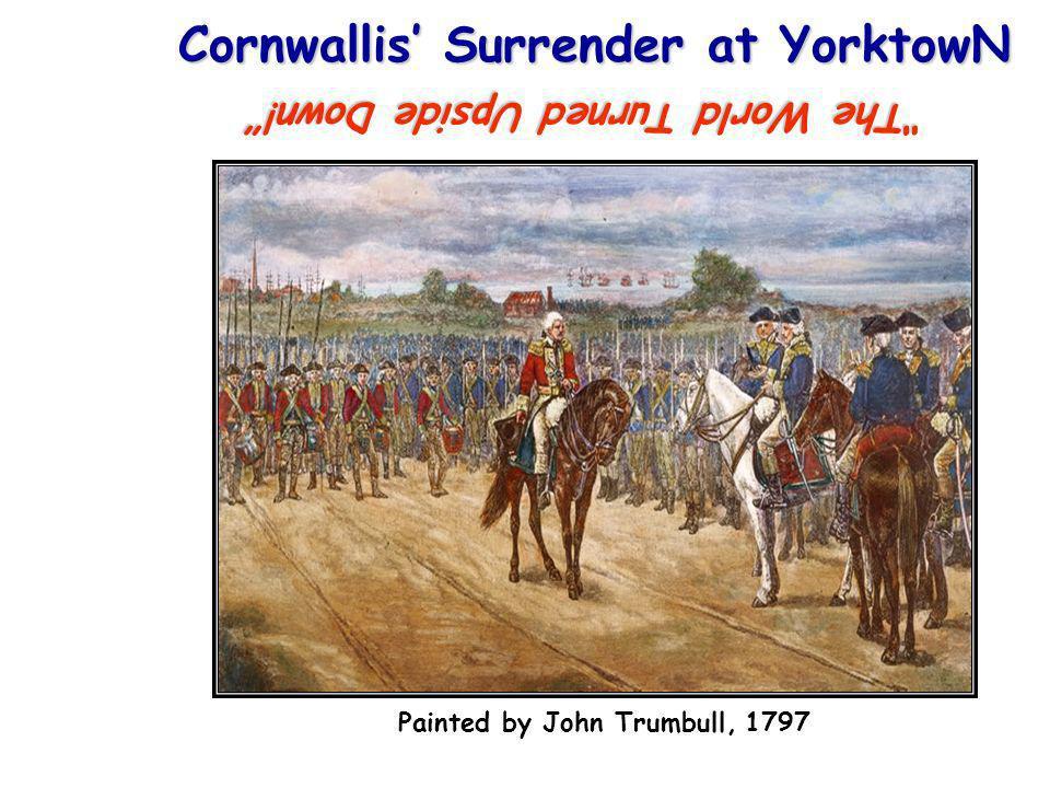 Cornwallis' Surrender at YorktowN