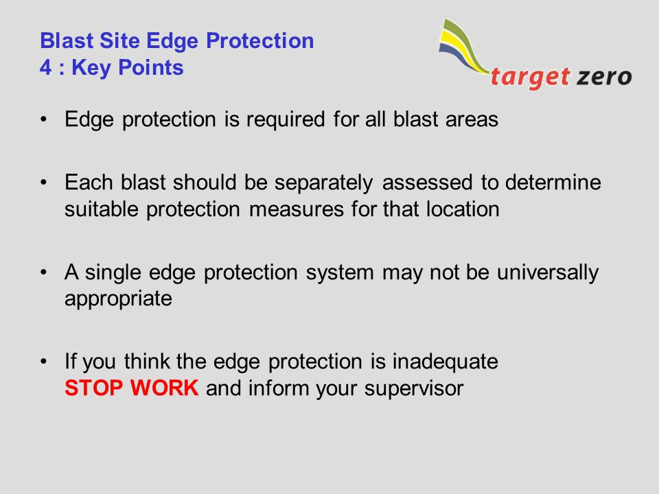 Blast Site Edge Protection 4 : Key Points