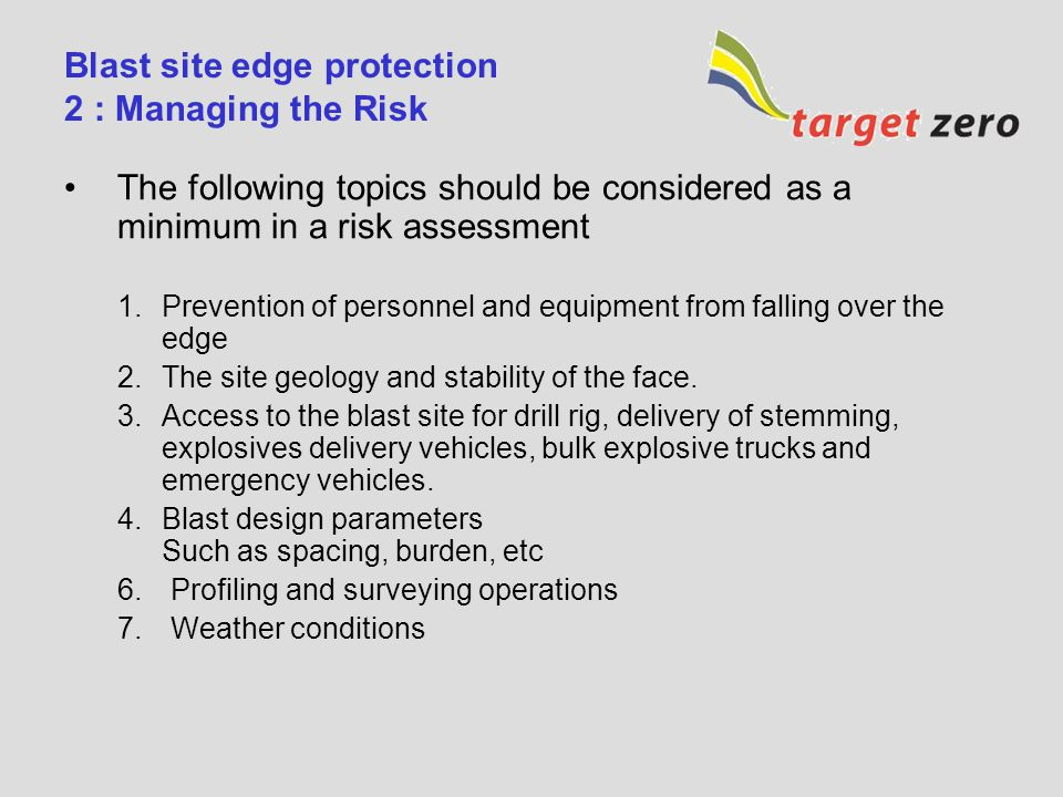 Blast site edge protection 2 : Managing the Risk