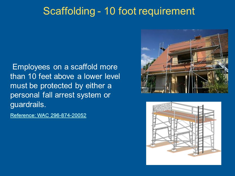 Scaffolding - 10 foot requirement