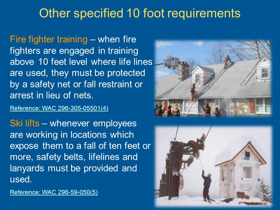 Other specified 10 foot requirements
