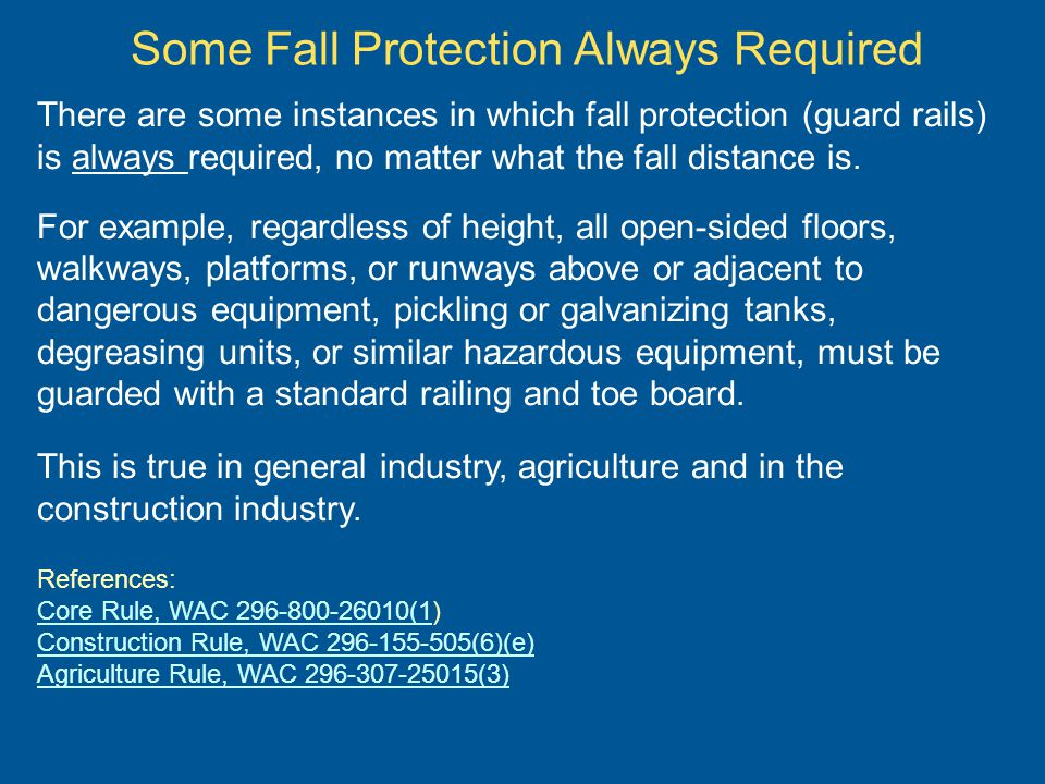 Some Fall Protection Always Required