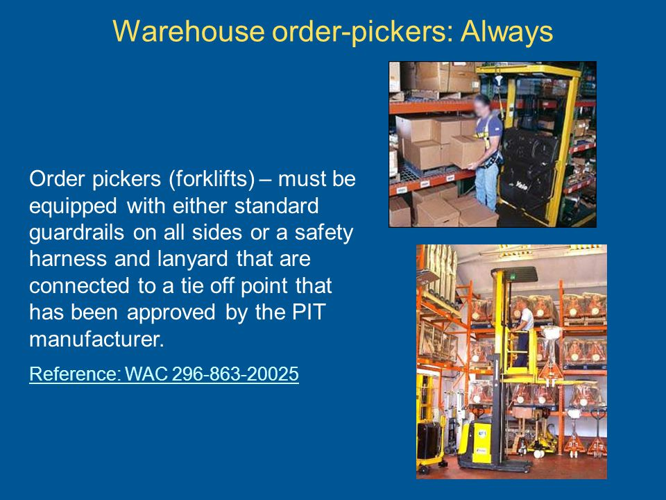 Warehouse order-pickers: Always