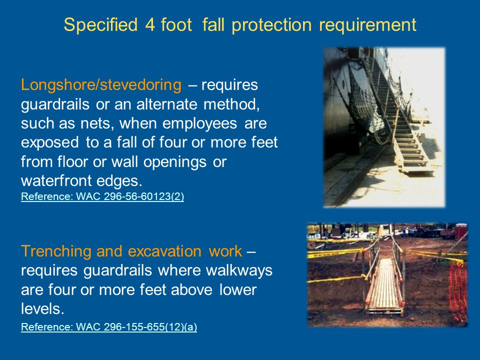 Specified 4 foot fall protection requirement