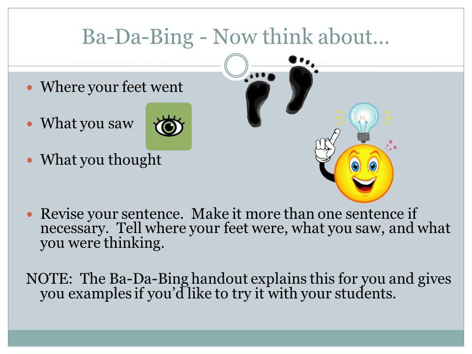 Ba-Da-Bing - Now think about…