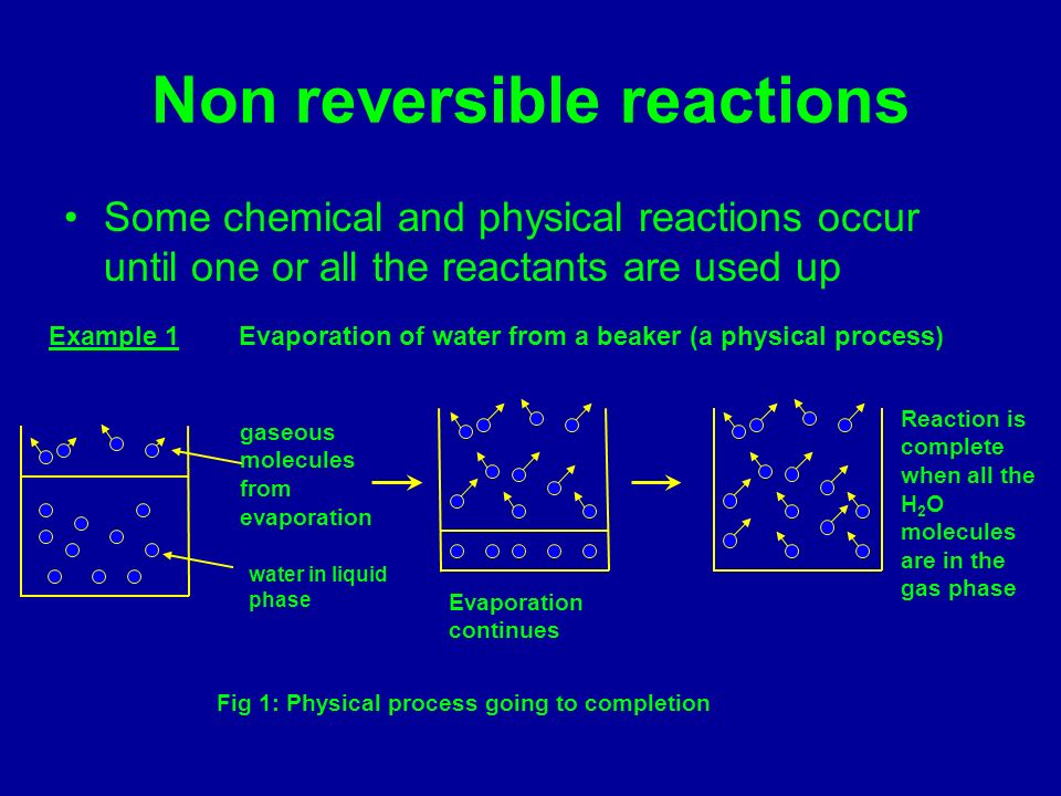Non reversible reactions