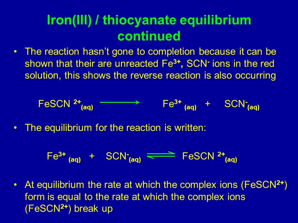 Iron(lll) / thiocyanate equilibrium continued